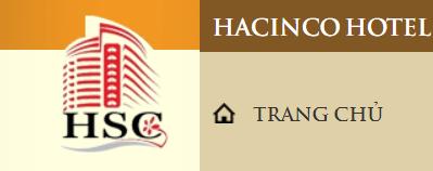 """HACINCO HOTEL - """"Mọi nỗ lực đều hướng tới khách hàng"""""""